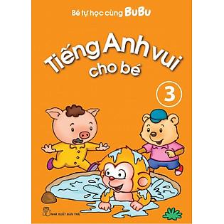 Bé Tự Học Cùng Bubu - Tiếng Anh Vui Cho Bé 03