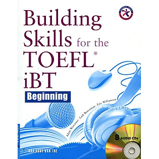 Building Skills For The Toefl IBT (Kèm CD)