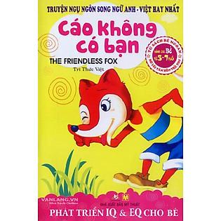 Truyện Ngụ Ngôn Song Ngữ Anh - Việt Hay Nhất - Cáo Không Có Bạn