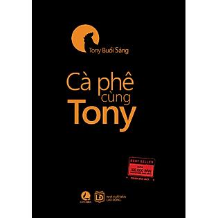 Cà Phê Cùng Tony (Phiên Bản Sách Khổ Nhỏ)