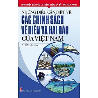 Những Điều Cần Biết Về Các Chính Sách Về Biển Và Hải Đảo Của Việt Nam