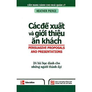 Các Đề Xuất Và Giới Thiệu Ăn Khách - 24 Bài Học Dành Cho Những Người Thành Đạt (Cẩm Nang Dành Cho Nhà Quản Lý)
