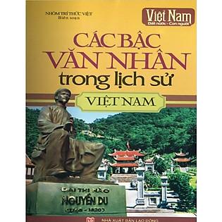 Các Bậc Văn Nhân Trong Lịch Sử Việt Nam