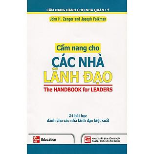 Cẩm Nang Cho Các Nhà Lãnh Đạo - 24 Bài Học Dành Cho Các Nhà Lãnh Đạo Kiệt Xuất