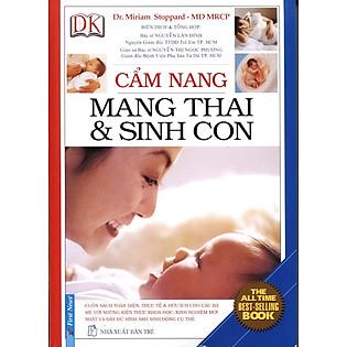 Cẩm Nang Mang Thai Và Sinh Con (Tái Bản)
