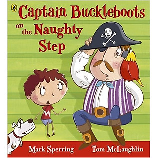 Captain Buckleboot On The Naughty Step (Paperback)
