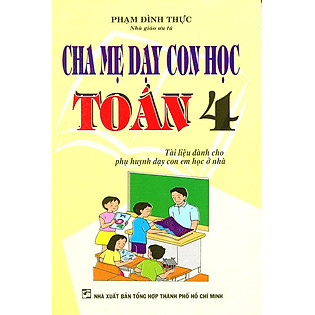 Cha Mẹ Dạy Con Học Toán Lớp 4