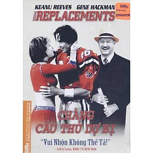 Chàng Cầu Thủ Dự Bị - Replacements(DVD9)