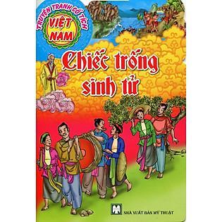 Truyện Tranh Cổ Tích Việt Nam - Chiếc Trống Sinh Tử