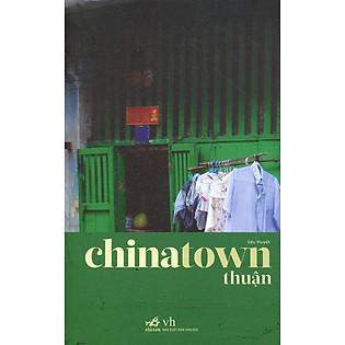 China Town ( Tái Bản 2014)