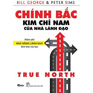 Chính Bắc - Kim Chỉ Nam Của Nhà Lãnh Đạo