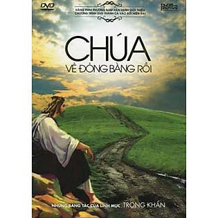 Chúa Về Đồng Bằng Rồi (DVD)