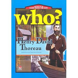 Chuyện Kể Về Danh Nhân Thế Giới - Henry David Thoreau
