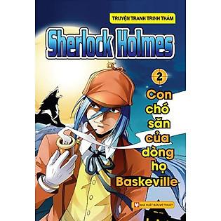 Sherlock Holmes (Tập 2) - Con Chó Săn Của Dòng Họ Baskeville