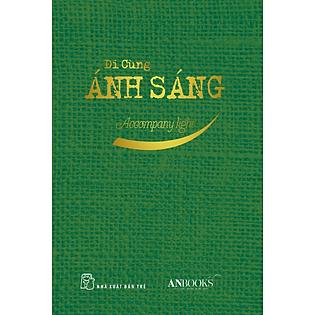 Sổ Tay Đi Cùng Ánh Sáng (Song Ngữ Anh - Việt)