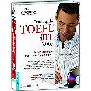 Cracking The Toefl IBT 2007 - Kèm 1CD (Firstnews)