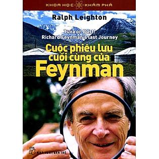 Khoa Học Khám Phá - Cuộc Phiêu Lưu Cuối Cùng Của Feynman