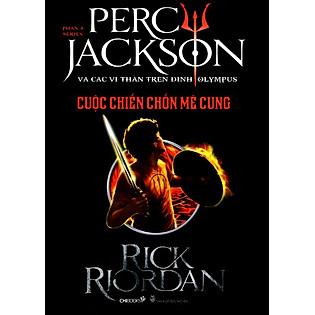 Percy Jackson Tập 4: Cuộc Chiến Chốn Mê Cung (Tái Bản)