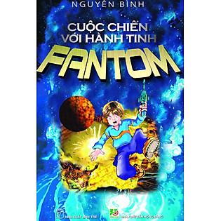 Cuộc Chiến Với Hành Tinh Fantom (Tập 1)