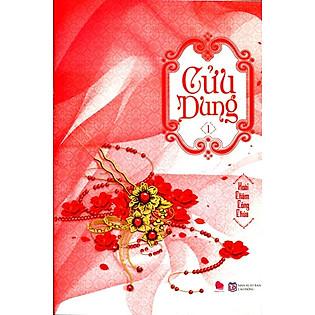 Cửu Dung (Tập 1)
