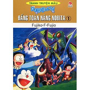 Đấng Toàn Năng Nobita - Tập 1 (Truyện Tranh Màu)