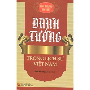 Tìm Trong Sử Việt - Danh Tướng Trong Lịch Sử Việt Nam