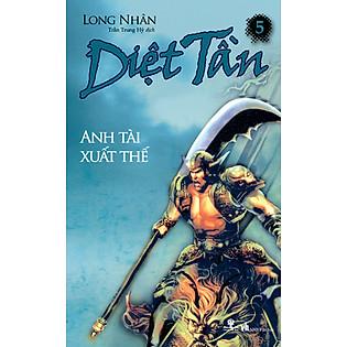 Diệt Tần- Anh Tài Xuất Thế (Tập 5)