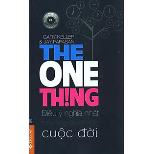 Điều Ý Nghĩa Nhất Trong Từng Khoảnh Khắc Cuộc Đời (The One Thing)