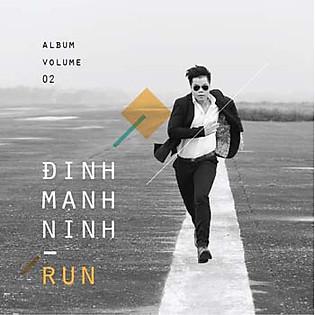 Run - Đinh Mạnh Ninh (CD)