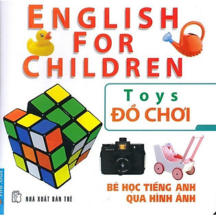 Bé Học Tiếng Anh Qua Hình Ảnh - Đồ Chơi