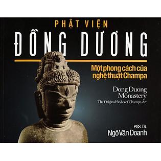 Phật Viện Đồng Dương - Một Phong Cách Nghệ Thuật Của Champa