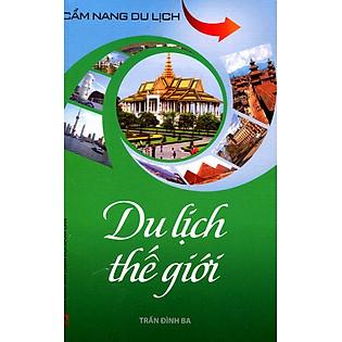 Cẩm Nang Du Lịch - Du Lịch Thế Giới