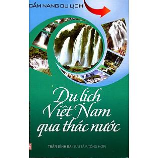 Cẩm Nang Du Lịch - Du Lịch Việt Nam Qua Thác Nước