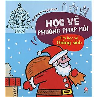 Học Vẽ Phương Pháp Mới - Em Học Vẽ Giáng Sinh
