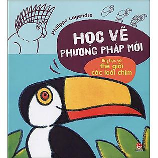 Học Vẽ Phương Pháp Mới - Em Học Vẽ Thế Giới Các Loài Chim