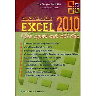 Tin Học Thực Hành: Excel 2010 Cho Người Mới Bắt Đầu