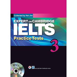 Expert On Cambridge IELTS Practice Tests 3 (Kèm CD)