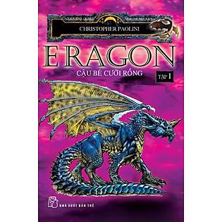 Eragon - Cậu Bé Cưỡi Rồng Tập 1 - Bản Mới 2011