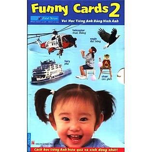 Bộ Funny Cards 2 - Vui Học Tiếng Anh Bằng Hình Ảnh