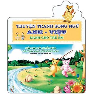 Gấu Con Có Quyết Tâm - The Story About Determined Bear (Sách Song Ngữ)