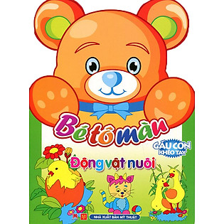 Gấu Con Khéo Tay - Bé Tô Màu - Động Vật Nuôi