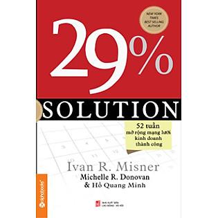 Solution 29% - 52 Tuần Mở Rộng Mạng Lưới Kinh Doanh Thành Công