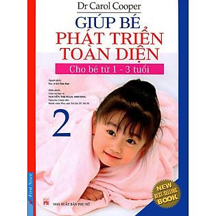 Giúp Bé Phát Triển Toàn Diện 2 (Cho Bé Từ 1-3 Tuổi)