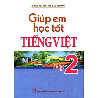 Giúp Em Học Tốt Tiếng Viêt Lớp 2