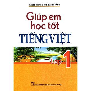 Giúp Em Học Tốt Tiếng Viêt Lớp 1