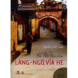 """""""Hà Nội Tản Văn - Làng-Ngõ, Vỉa Hè (Sách Bỏ Túi)"""""""