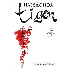 Hai Sắc Hoa Tigon (Sách Bỏ Túi)