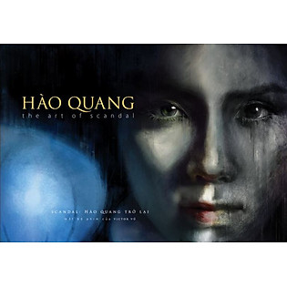 Hào Quang - The Art Of Scandal