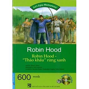 Happy Reader - Robin Hood ″Thảo Khấu″ Rừng Xanh (Kèm 1CD)