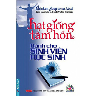 Hạt Giống Tâm Hồn Dành Cho Sinh Viên Học Sinh (Tái Bản)